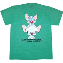 Pinky and the Brain Surrounded by Idiots T-Shirt
