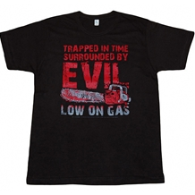 Army Of Darkness Low On Gas T-Shirt