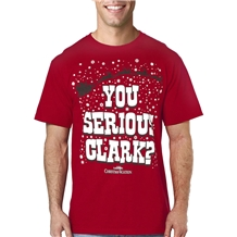 Christmas Vacation You Serious Clark T-Shirt