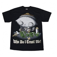 Family Guy Stewie Who Do I Trust? Me! Adult Tee