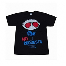 Stewie No Requests T-Shirt