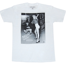 Marilyn Monroe I'd Hit That T-Shirt