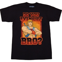 He-Man Do You Even Lift T-Shirt
