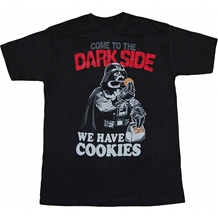 Darth Vader Come To The Dark Side We Have Cookies T-Shirt