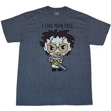 Texas Chainsaw Massacre Leatherface I Like Your Face T-Shirt