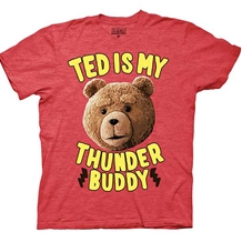 Ted Is My Thunder Buddy T-Shirt