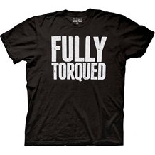 Workaholics Fully Torqued T-Shirt