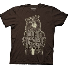 Workaholics Lookin Straight Grizzly T-Shirt