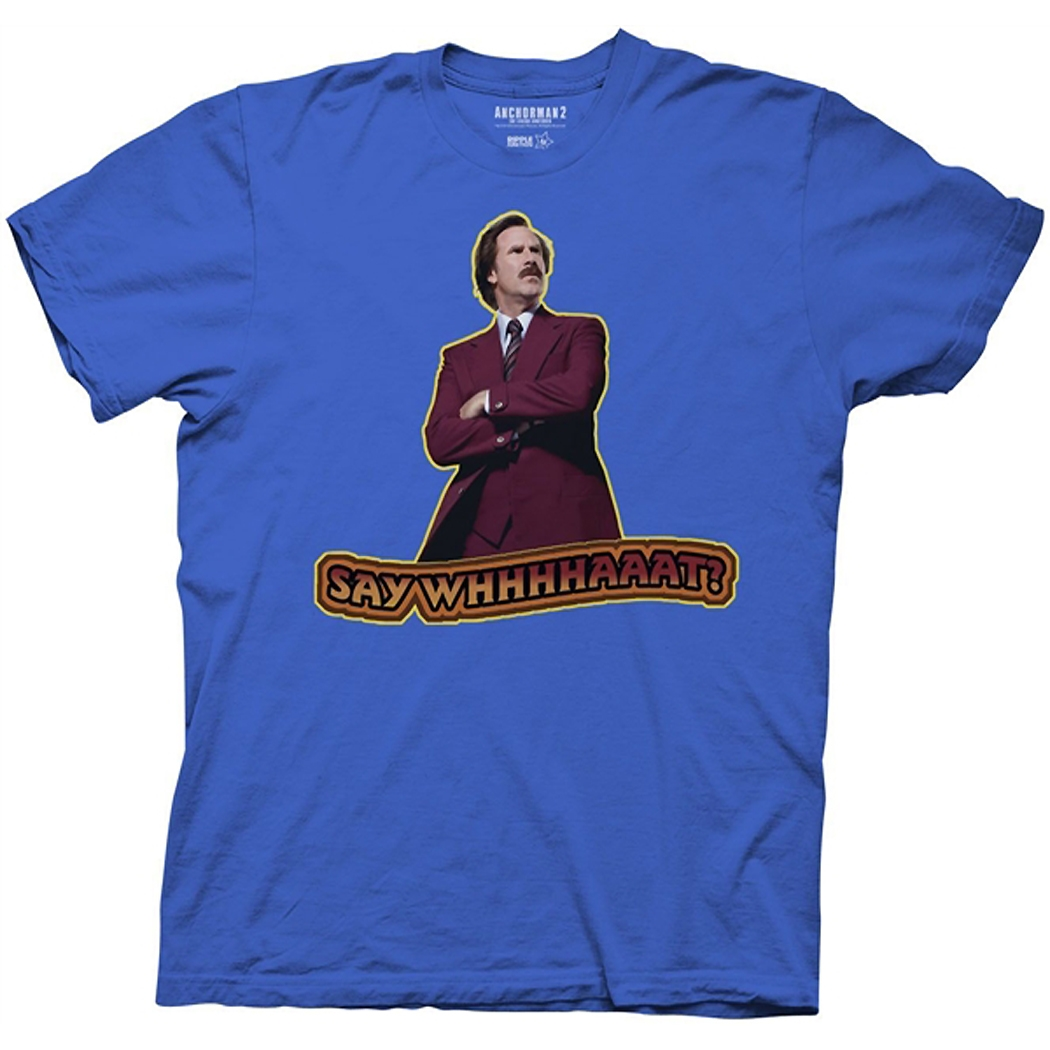 Anchorman 2 Say Whhhhaaat T-Shirt