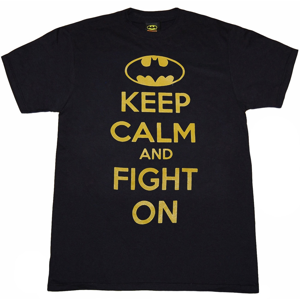 Batman Keep Calm and Fight On T-Shirt