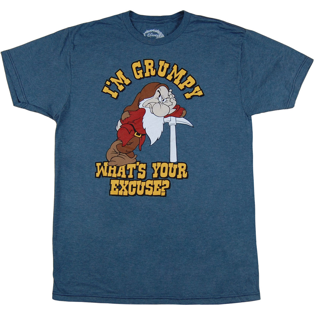Disney I'm Grumpy What's Your Excuse T-Shirt