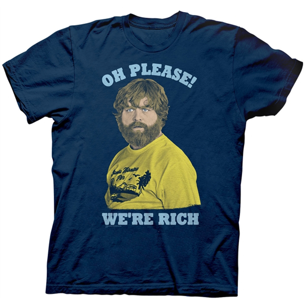 Hangover 3 Oh Please! We're Rich T-Shirt