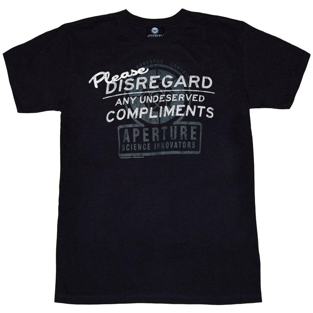 Portal 2 Disregard Undeserved Compliments T-Shirt