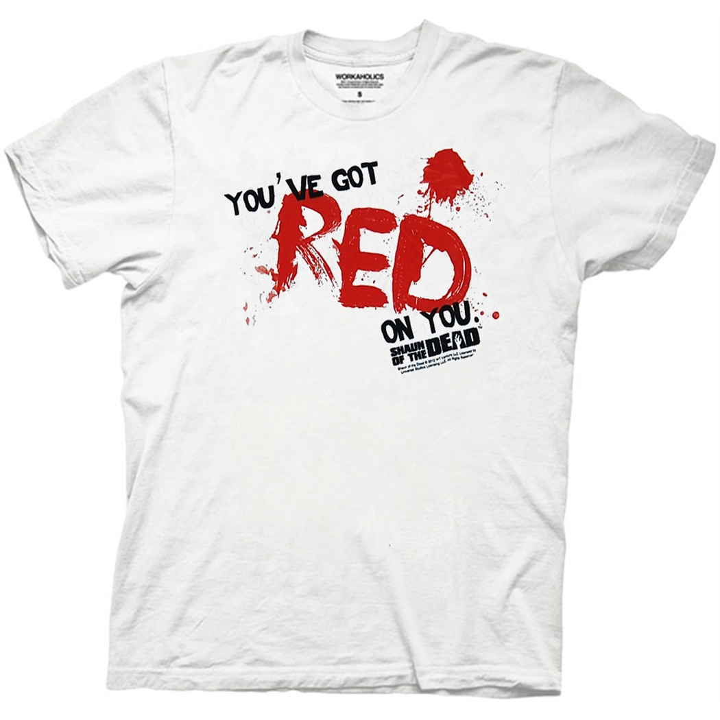 Shaun Of The Dead You Got Red T-Shirt