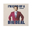 Ron Burgandy I'm Kinda Of A Big Deal T-Shirt