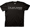 Big Bang Theory I'm Not Insane T-Shirt