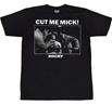 Rocky Cut Me Mick T-Shirt