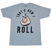 Star Wars BB-8 That's How I Roll T-Shirt
