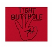 Workaholics Tight Butthole T-Shirt